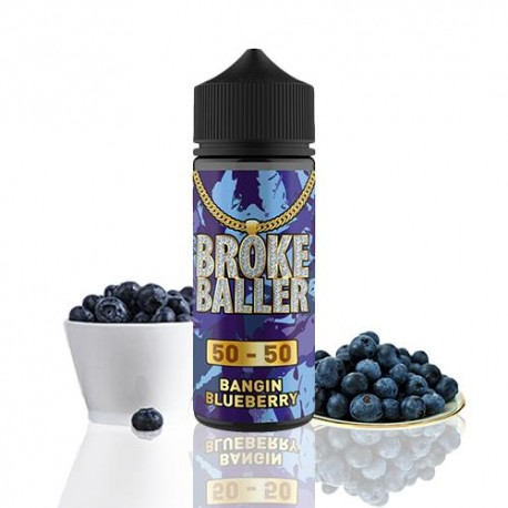 BANGING BLUEBERRY 80ML - BROKE BALLER