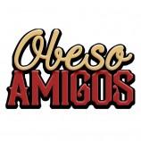 OBESO AMIGOS